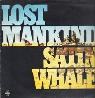Satin Whale - Lost Mankind