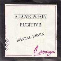 Savage - A Love Again (Remix) / Fugitive