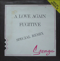Savage - A Love Again (Special Remix) / Fugitive