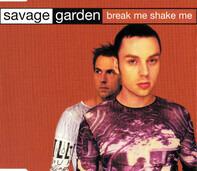 Savage Garden - Break Me Shake Me