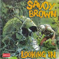 Savoy Brown - Looking In