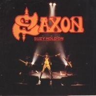 Saxon - Suzy Hold On