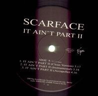Scarface - It Ain't Part II