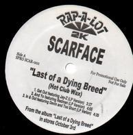 Scarface - Last Of A Dying Breed