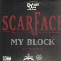 Scarface - My Block / Guess Who's Back