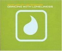 Schiller mit Kim Sanders - Dancing With Loneliness