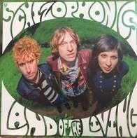 Schizophonics - Land Of The Living