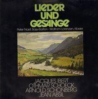 Schönberg, Absil, Schoeck, Ibert - Lieder und Gesänge