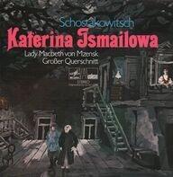 Schostakowitsch - Katerina Ismailowa