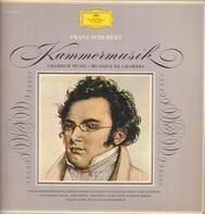 Schubert - Kammermusik = Chamber Music = Musique De Chambre