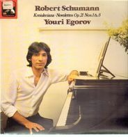 Schumann - Kreisleriana, Novelettes Op.21 Nos 1&8 (Youri Egorov)