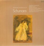 Schumann/ Rundfunk-Sinfonie-Orch. Leipzig, M. Hajossyova, M. Schiml a.o. - das Paradies und die Peri op. 50