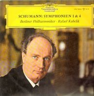 Schumann - Symphonien 1 & 4 (Kubelik)