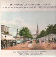 Schumann, Schubert - Klavierkonzert A-Moll / Sinfonie Nr. 8 H-Moll