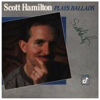Scott Hamilton - Plays Ballads