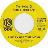 Scott McKenzie - Like An Old Time Movie