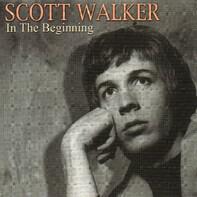 Scott Walker - In The Beginning