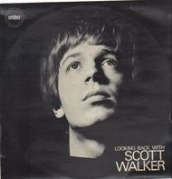 Scott Walker - Looking Back With Scott Walker