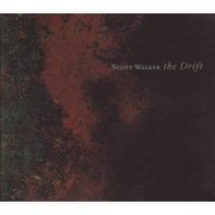 Scott Walker - The Drift