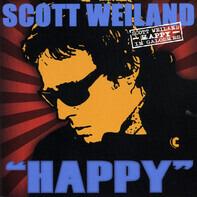 """Scott Weiland - """"Happy"""" In Galoshes"""