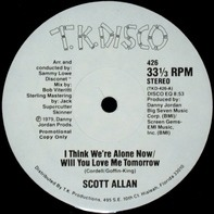 Scott Allan - I Think We're Alone Now / Will You Love Me Tomorrow
