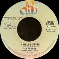 Scrap Iron - Chills & Fever