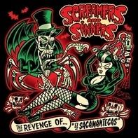 Screamers And Sinners - The Revenge Of 'el Sacamantecas'