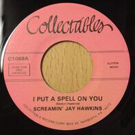 Screamin' Jay Hawkins - I Put A Spell On You / I Is