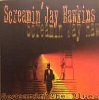 Screamin' Jay Hawkins - Screamin' the Blues