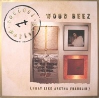 Scritti Politti - Wood Beez (Pray Like Aretha Franklin)