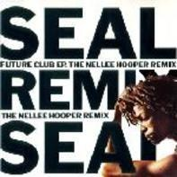 Seal - Future Club EP (The Nellee Hooper Remixes)