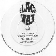 Seal / Various - Sealed With A Mix / Discoclassix
