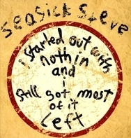 Seasick Steve - I Started Out With..