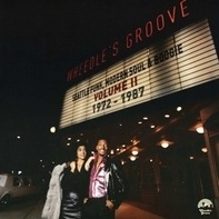 Seattle Funk, Modern Soul And Boogie Compilation - Wheedle's Groove - Volume II: 1972-1987