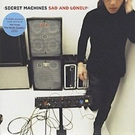 Secret Machines - Sad And Lonely