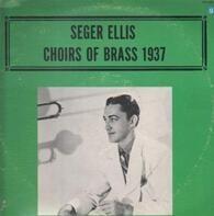 Seger Ellis - Choirs Of Brass 1937
