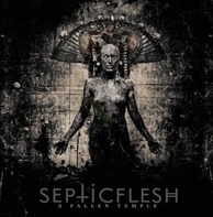 SEPTIC FLESH - A Fallen Temple