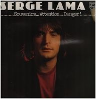 Serge Lama - Souvenirs... Attention... Danger !