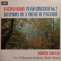 Rachmaninoff / Agustin Anievas / Moshe Atzmon - Piano Concerto No. 2 / Rhapsody On A Theme Of Paganini