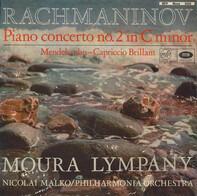 Rachmaninov / Mendelssohn - Piano Concerto No. 2 In C Minor / Capriccio Brilliant
