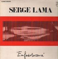 Serge Lama - Enfadolescence