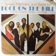 Sérgio Mendes & Brasil '66 - The Fool On The Hill / So Many Stars