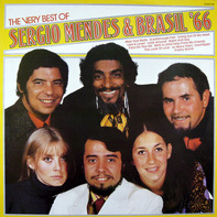 Sérgio Mendes & Brasil '66 - The Very Best Of