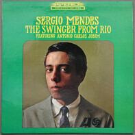 Sérgio Mendes Featuring Antonio Carlos Jobim - The Swinger from Rio