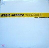 Sérgio Mendes - Maracatudo (Junior Vasquez Remixes)