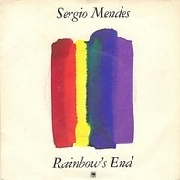 Sérgio Mendes - Rainbow's End
