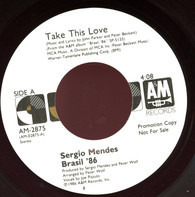 Sérgio Mendes - Take This Love