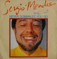 Sérgio Mendes - Never Gonna Let You Go