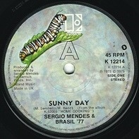 Sérgio Mendes & Brasil '77 - Sunny Day / Tell Me In A Whisper