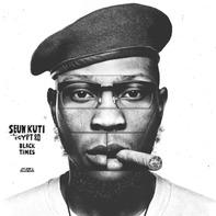 Seun Kuti /Egypt 80 - Black Times